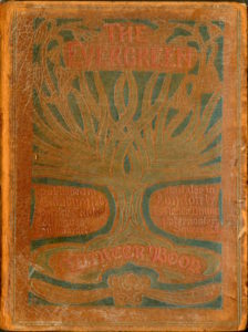 """A large tee design is embossed, in green, on what appears to be an orange, leather cover. At the tips of the tree branches, the inscription reads """"The Evergreen."""" To the left of the trunk reads """"Publishes in Edinburgh by Patrick Geddes & Colleagues, Lawnmarket."""" To the right of the tree trunk reads """"and also in London by T.Fisher Unwin Paternoster Square"""" At the roots of the tree is an inscriptin that reads """"Winter Book"""""""